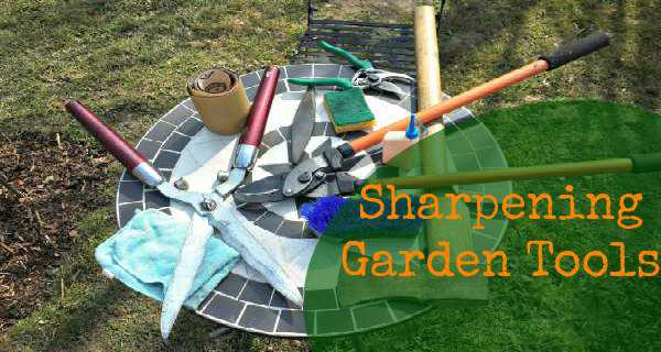 Sharpening Garden Tools